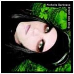 Michelle Darkness - Brand New Drug