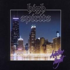 High Spirits - Another Night