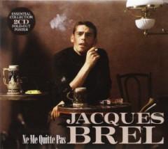 Brel, Jacques - Ne Me Quitte Pas  Digi