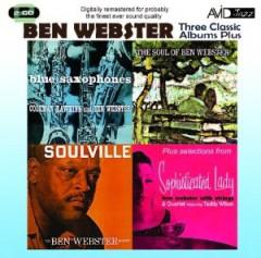 Webster, Ben - Three Classic Albums Plus