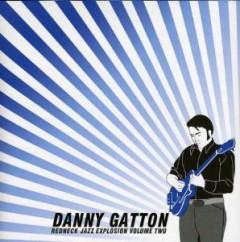 Gatton, Danny - Redneck Jazz Explosion 2