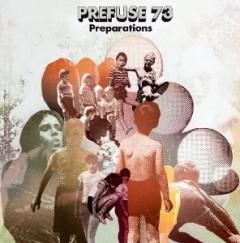 Prefuse 73 - Preparations [Bonus CD]
