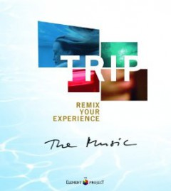 Original Soundtrack - Trip: Remix Your Experience