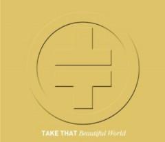 Take That - Beautiful World + 1