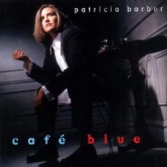 Patricia Barber - Café Blue