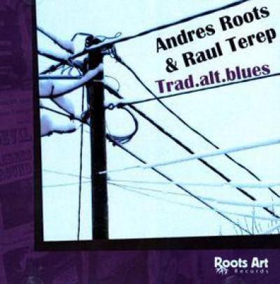 Andres Roots & Raul Terep - Trad.alt.blues