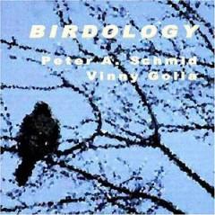 Schmid, Peter A/Vinny Gol - Birdology