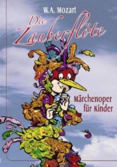 Mozart, W. A. - Die Zauberfloete Maerchen