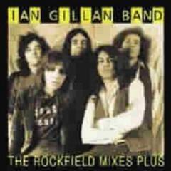 Gillan Band, Ian - Rockfield Mixes Plus