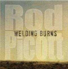 Picott, Rod - Welding Burns