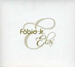 Fabio Jr. - Fabio E Elas