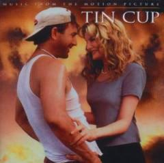 Original Soundtrack - Tin Cup