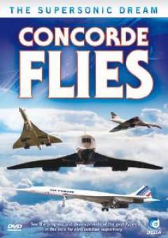 Documentary - Concorde Flies