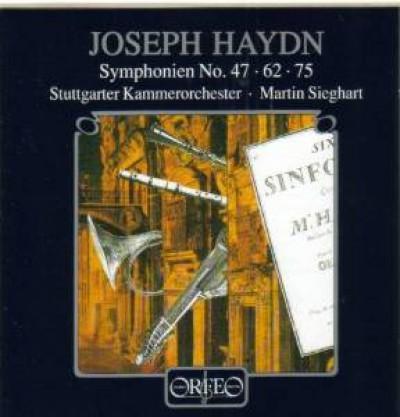 Haydn, J. - Symphonies Hob I:47,62,75