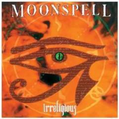 Moonspell - Irreligious  Reissue