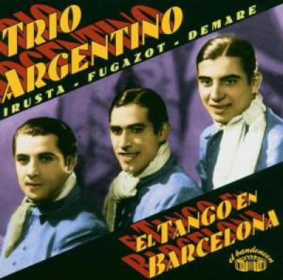 Trio Argentino - El Tango En Barcelona 1
