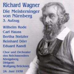 Wagner, R. - Die Meistersinger 3.Aufzu