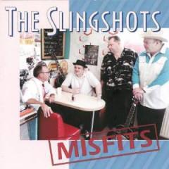 Slingshots - Misfits