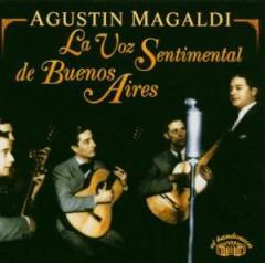Magaldi, Agustin - La Voz Sentimental De Bue