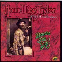 Taylor, Hound Dog & H.R. - Beware Of The Dog