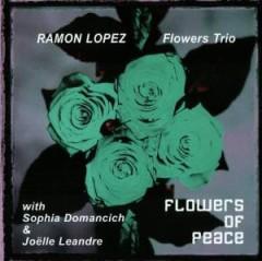 Lopez, Ramon - Flowers Of Peace