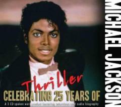 Jackson, Michael - Celebrating 25 Years Of..