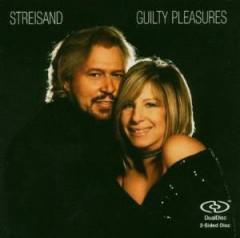 Streisand, Barbra - Guilty Pleasures