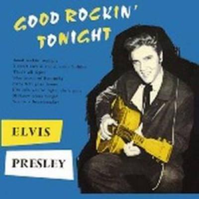 Presley, Elvis - Good Rockin' Tonight +