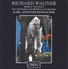 Wagner, R. - Kantaten/Ouverturen