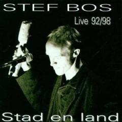 Bos, Stef - Stad En Land