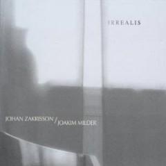 Zakrisson, Johan & Joakim - Irrealis