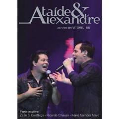 Ataide & Alexandre - Ao Vivo Em Vitoria