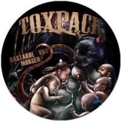 Toxpack - Bastarde von Morgen