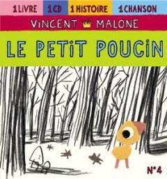 Malone, Vincent - Le Petit Poucin