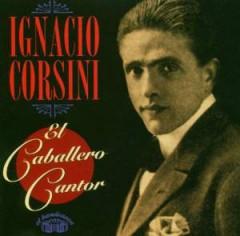 Corsini, Ignacio - El Caballero Cantor