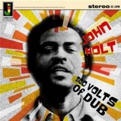 John Holt - 500 Volts Of Dub