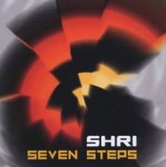 Shri - Seven Steps
