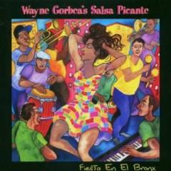 Gorbea, Wayne - Fiesta En El Bronx