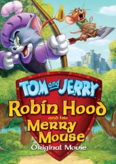 Animation - Tom And Jerry Robin Hood