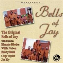 Bells Of Joy - Original Bells Of Joy