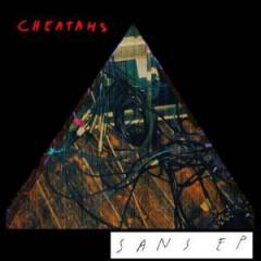 Cheatahs - Sans