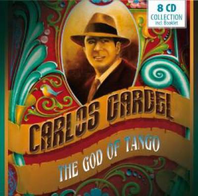 Gardel, Carlos - God Of Tango