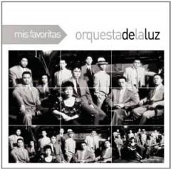 Orquesta De La Luz - Mis Favoritas  Remast