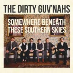 Dirty Guv'nahs - Somewhere Beneath..
