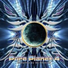 DJ Chakras - Pure Planet Vol.4 (Mixed By DJ Chakras)