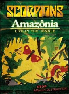 Scorpions - Amazonia: Live in the Jungle