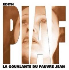 Piaf, Edith - La Goualante Du Pauvre Je