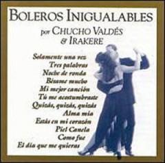 Valdes, Chucho & Irakere - Boleros Inigualables