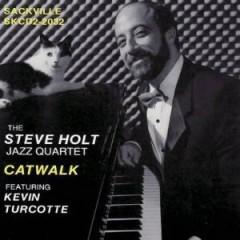Holt, Steve  Quartet  - Cakewalk