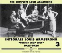 Louis Armstrong - Complete Louis Armstrong, Vol. 3: Cornet Shop Suey 1925-1926